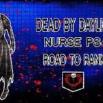 How far can we get?? – Dead By Daylight Nurse Road To Rank 1 Ps4  | Road To 200 Followers