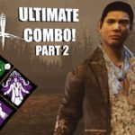 ULTIMATE COMBO! PT. 2   Dead By Daylight LEGACY SURVIVOR GAMEPLAY