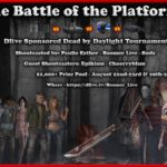 Dead By Daylight| Battle of the Platforms tournament!