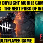 DEAD BY DAYLIGHT(DBD) STORY AND GAMEPLAY EXPLAINED IN HINDI | MOBILE GAME | FAU-G🇮🇳 | INDIAN PUBG?