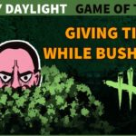 Giving Tips While Bush Tech   Dead By Daylight
