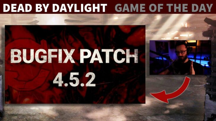 First Game & Impressions Hotfix 4.5.2 Update!   Dead By Daylight