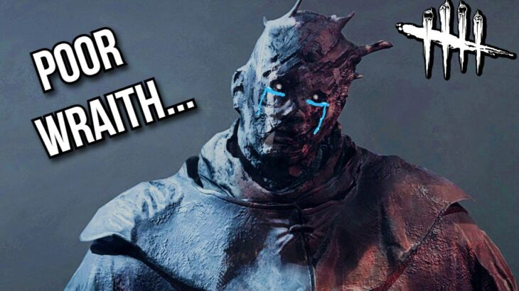 Is This Wraith Abuse? – Dead By Daylight