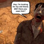 Dead By Daylight live stream| More PTB! And Bill thought he was done with zombies!