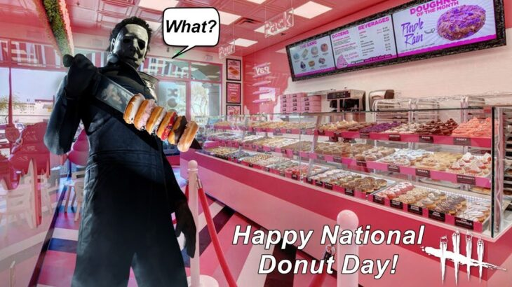Dead By Daylight live stream  National Donut Day! Let's try not to play like one!