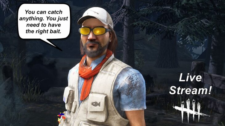 Dead By Daylight live stream| Does Ace have the right bait?