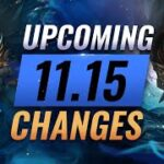 MASSIVE CHANGES: NEW BUFFS & NERFS Coming in Patch 11.15 – League of Legends