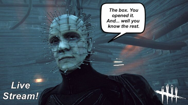 Say the line, Pinhead! More Hellraiser PTB Sponsored by Dead By Daylight