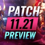 NEW PATCH PREVIEW: Upcoming Changes List For Patch 11.21 – League of Legends