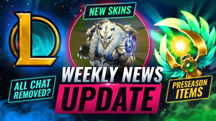 NEWS UPDATE: All Chat REMOVED + PRESEASON ITEMS & More – League of Legends Season 11